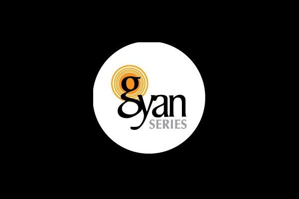 LIST OF PREVIOUS GYAN SERIES